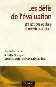 L'évaluation dans les établissements et services sociaux et médico-sociaux