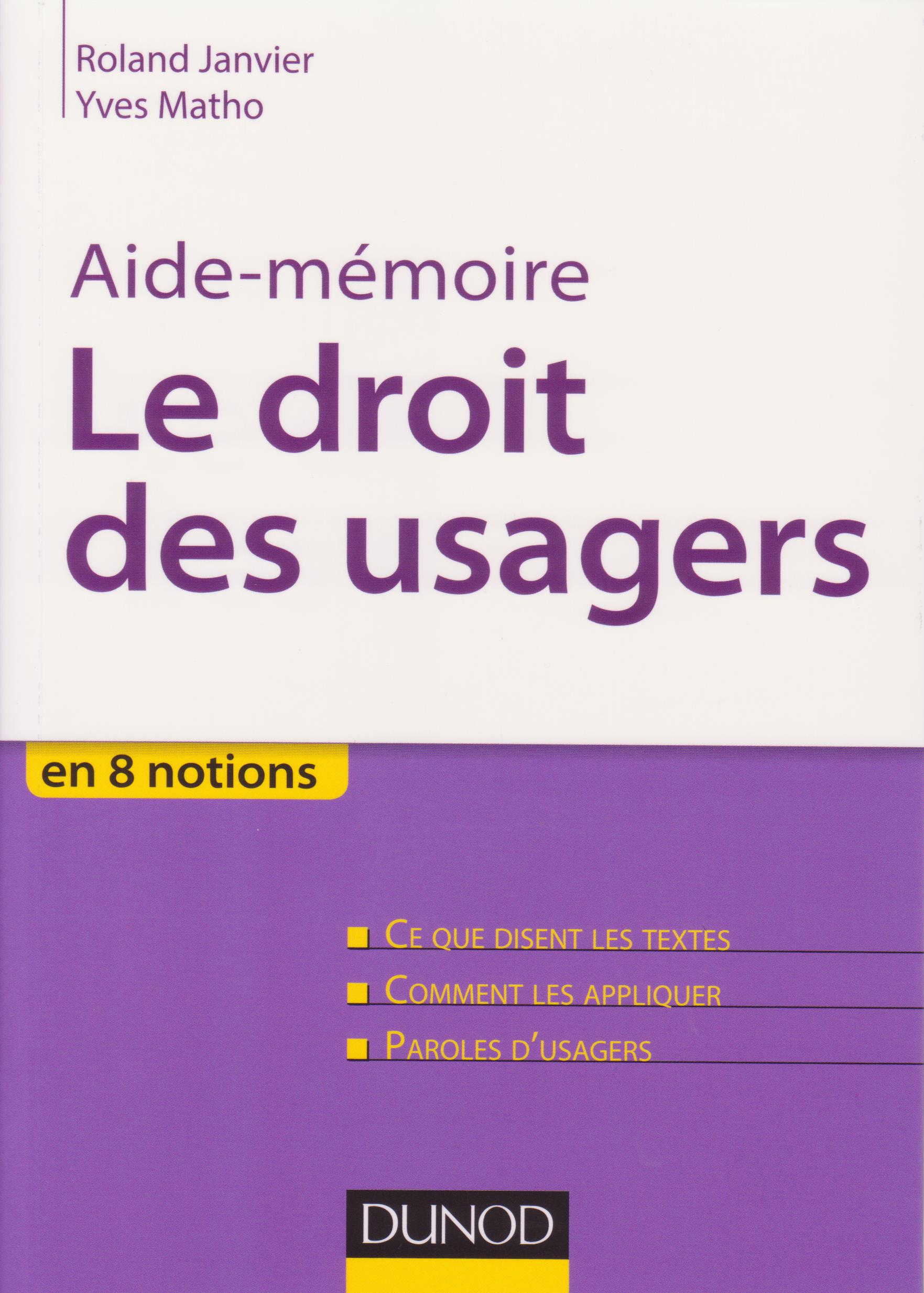 Aide-mémoire – Le droit des usagers